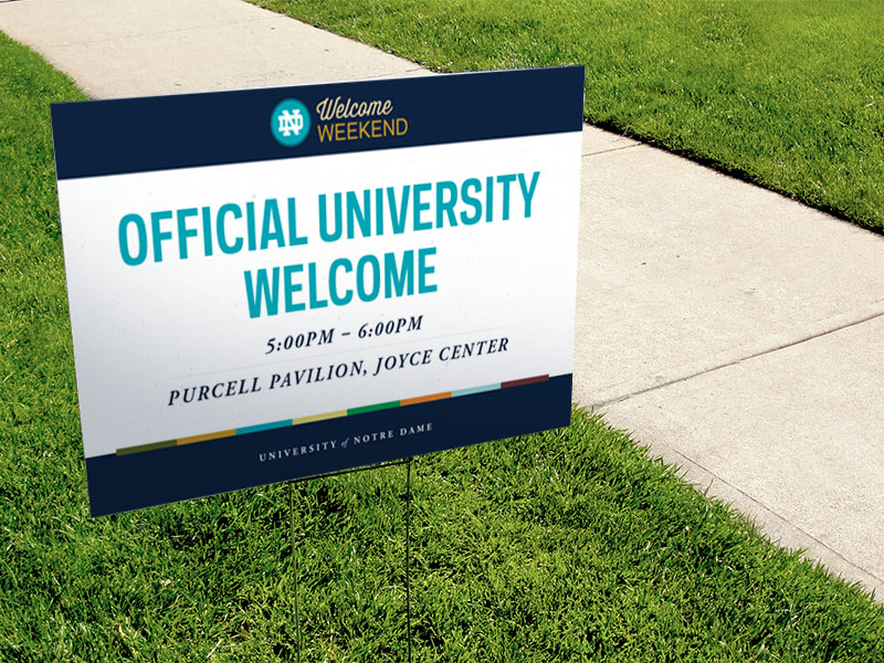 Notre Dame Welcome Weekend Event Signage